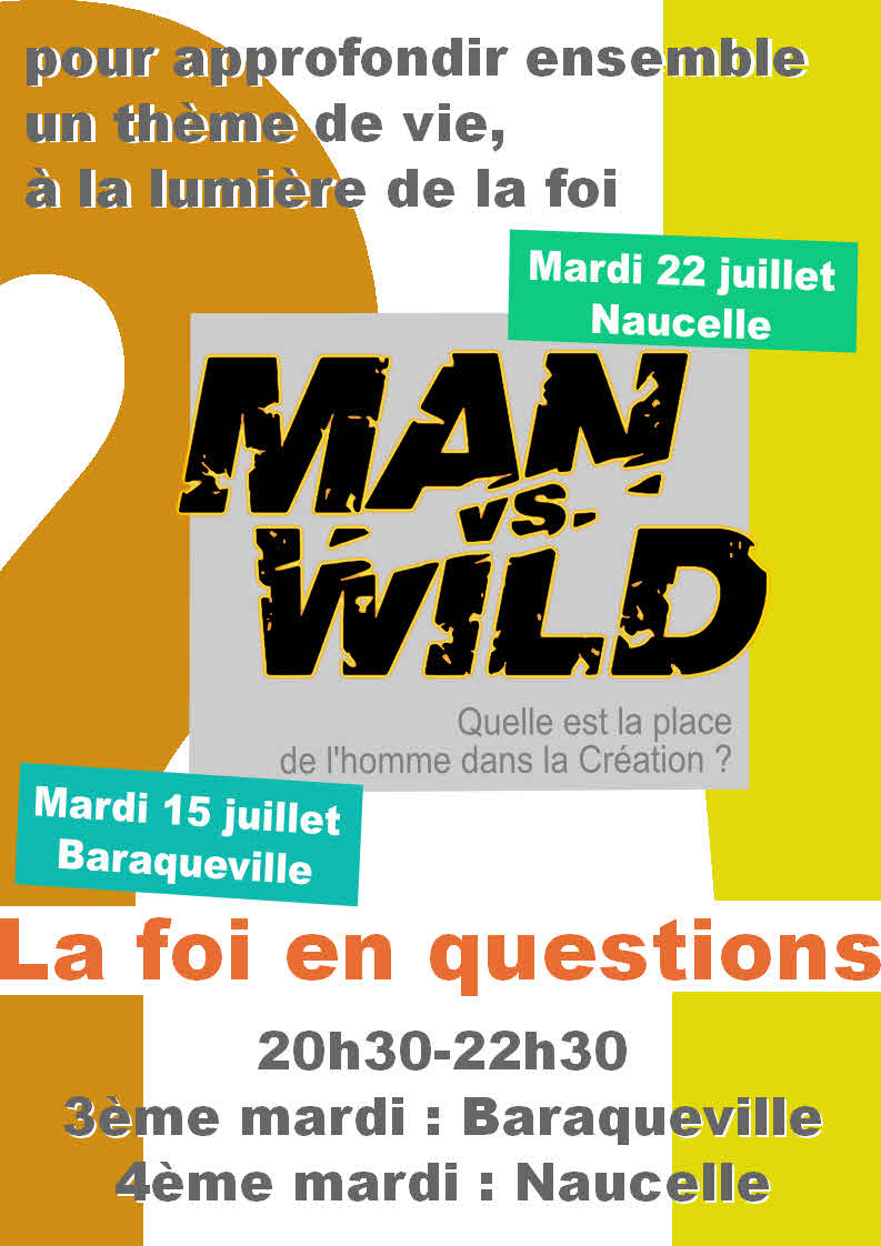 La foi en questions : Man vs wild