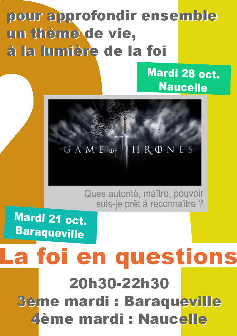 La foi en questions, octobre 2014 : Game of Thrones