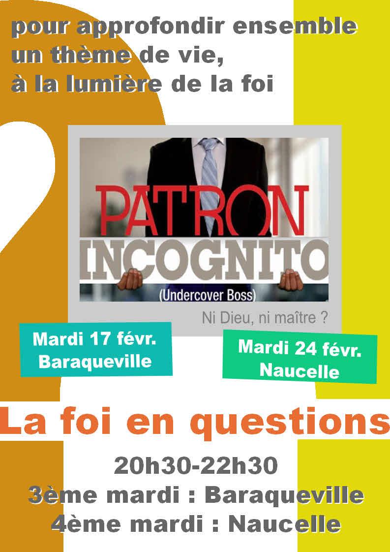 Soirée-débat : La foi en questions, Patron incognito
