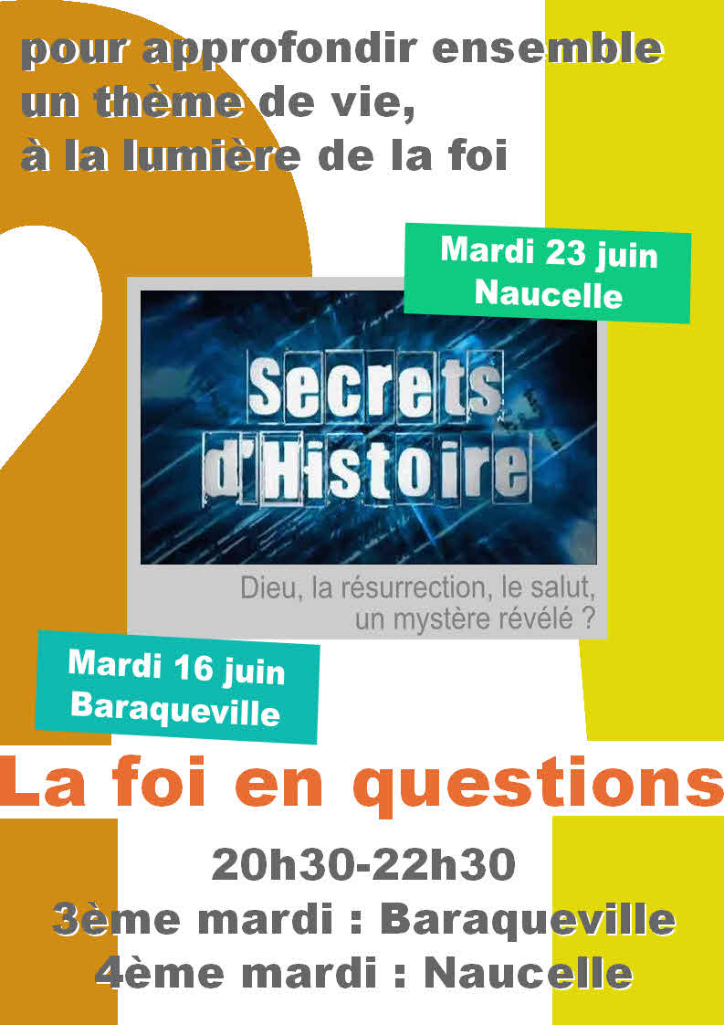 Soirée-débat juin 2015 - la foi en questions, Secrets d'histoire